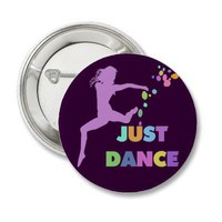 JUST DANCE BUTTON from Zazzle.com