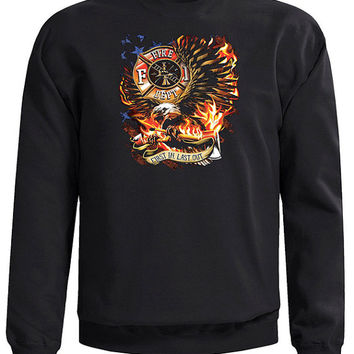 Firefighter First In Last Out Sweatshirt - 50/50 Sweatshirt in Black with Fire Department Maltese Cross, Eagle and Flames.