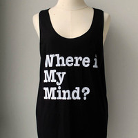 Where is my mind White Printed Black Tank Top Tunic Shirt Women/ Men