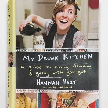 My Drunk Kitchen By Hannah Hart - Urban Outfitters