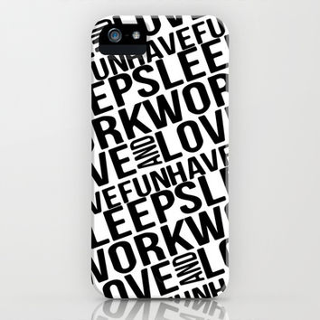 Sleep Work Love and Have Fun Typographic Pattern iPhone & iPod Case by Danflcreativo