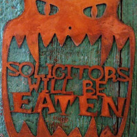 Solicitors Will Be Eaten Metal Wall Screw Mount Sign Halloween Monster