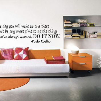 Paulo Coelho Quote Wall Decal - Inspirational Wall Quote - Vinyl Home Decor - Wall Art - High Quality