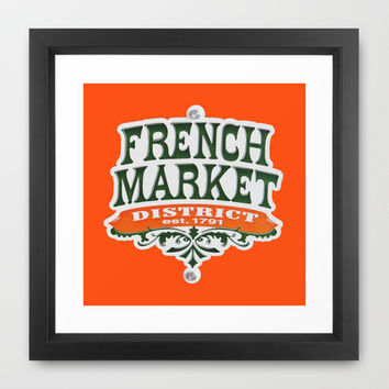 Signs: The French Market Framed Art Print by Legends of Darkness Photography