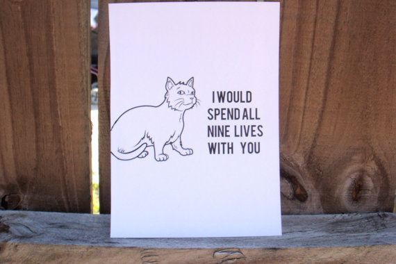 "Anniversary Card. ""I would Spend All Nine Lives With You"" Cat Illustration"