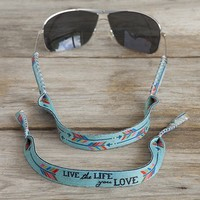 Live  The  Life  You  Love  Neoprene  Sunglass  Strap  From  Natural  Life