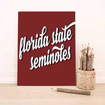 Florida State Seminoles Art PrintableTypography Poster Dorm Decor Home Decor Office Decor Poster