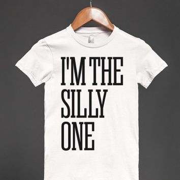 I'm The Silly One