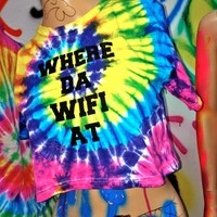 SWEET LORD O'MIGHTY! TIEDYE WHERE DA WIFI AT TEE