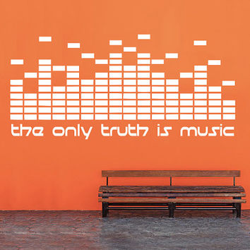 The Only Truth Is Music - Wall Decal - DJ Decal - Home Decor - Studio Decor - High Quality Vinyl Graphic