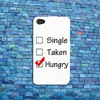 Custom Single Taken Hungry Cute Black White Funny Phone Case iPhone 4 4s 5 5s 5c
