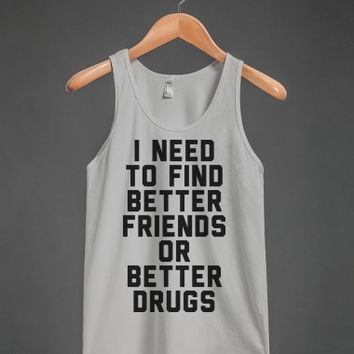 Drugs or Friends