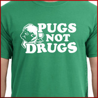 Pugs Not Drugs Funny T Shirt Dog Pug Shirt S - 2XL more colors available