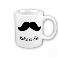 Like a Sir Coffee Mugs from Zazzle.com