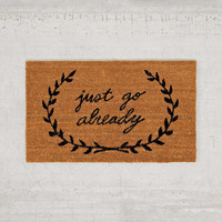 Just Go Already Door Mat