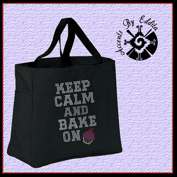 Rhinestone Tote Bag (your choice of color) Keep Calm and Bake On with Cute Cupcake Great for Bakers and Cooks