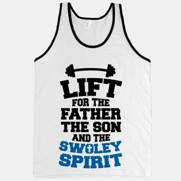 Lift For The Father, The Son, And The Swoley Spirit