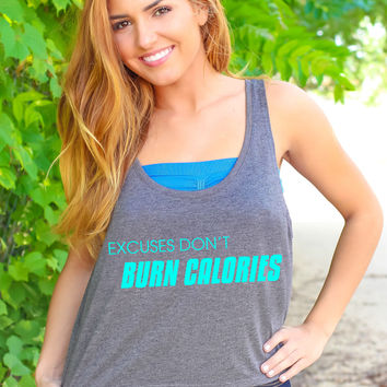 Excuses Don't Burn Calories - Crop Tank
