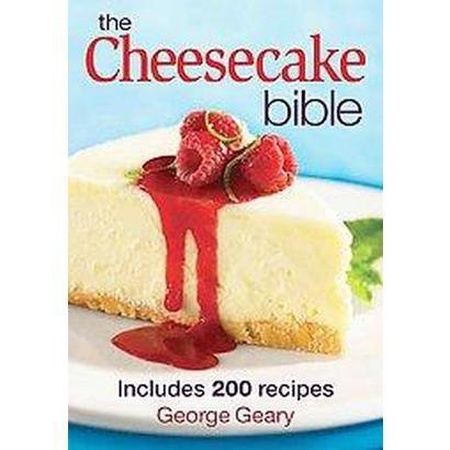 The Cheesecake Bible (Original) (Paperback)
