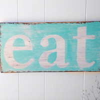 Eat wood sign - YOU CHOOSE COLORS - kitchen decor yellow white cottage chic