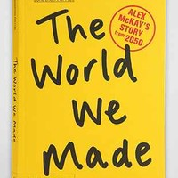 The World We Made: Alex McKays Story From 2050 By Jonathon Porritt - Urban Outfitters