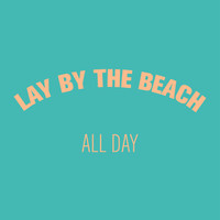 LAY BY THE BEACH Art Print by Grace | Society6
