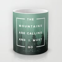 The Mountains are Calling Mug by Zeke Tucker