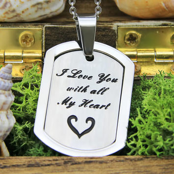 """Dog Tag Necklace - Love necklace Engraved with """"I Love You with all My Heart"""", 18"""" Chains Included"""