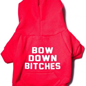 Private Party Bow Down Bitches Dog Hoodie