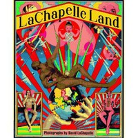 Lachapelle Land: Photographs [Box set, Illustrated] [Hardcover]
