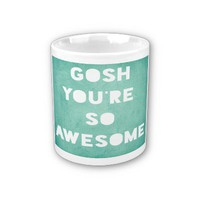 Mug .. Gosh from Zazzle.com