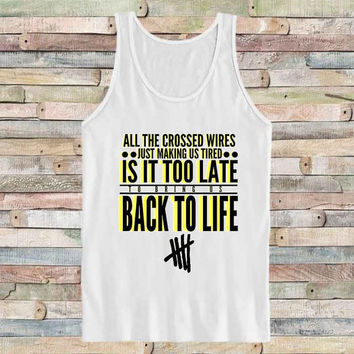 5 Second Of Summer Back To Life fot Tank Top Mens and Tank top Girls