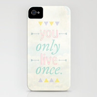 You Only Live Once / YOLO iPhone Case by Jillian Audrey | Society6