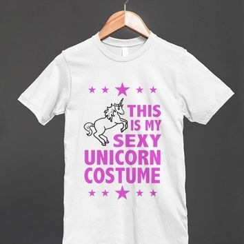 THIS IS MY SEXY UNICORN COSTUME  - underlinedesigns