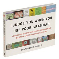 Want / I Judge You When You Use Poor Grammar | Mod Retro Vintage Books | ModCloth.com