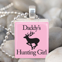 Scrabble Tile Pendant Daddys Hunting Girl Pendant Daddys Hunting Girl Necklace With Silver Ball Chain (A751)
