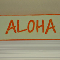 Aloha Hawaiian Painted Wood Beach Sign