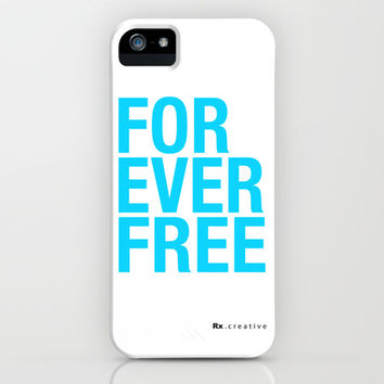 RX - FOREVER FREE - BLUE iPhone & iPod Case by Rx Gear