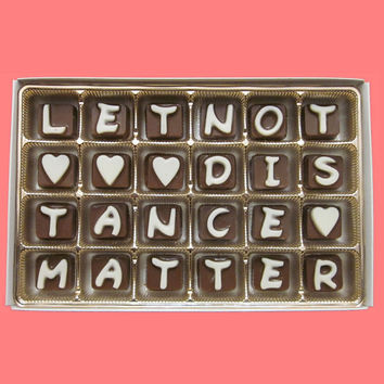 Let Not Distance Matter Cubic Chocolate Letters Funny Long Distance Anniversary Gift for Boyfriend Husband Men Him BF WARM WEATHER Shipping