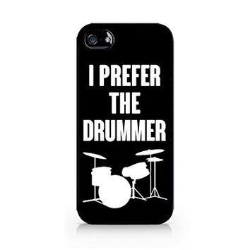 I Prefer The Drummer - iPhone 5/5S Black Case