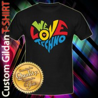 We Love Techno Custom Black T-Shirt Size S-2XL