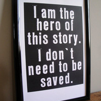 I am the Hero - FRAMED Print - 11x17