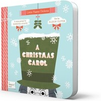 A Christmas Carol Board Book: BabyLit Classic Literature Introduction