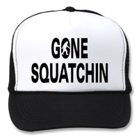 Gone squatchin hats from Zazzle.com
