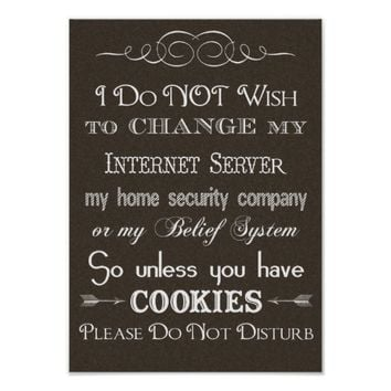 No Cookies, Do Not Disturb Brown Poster