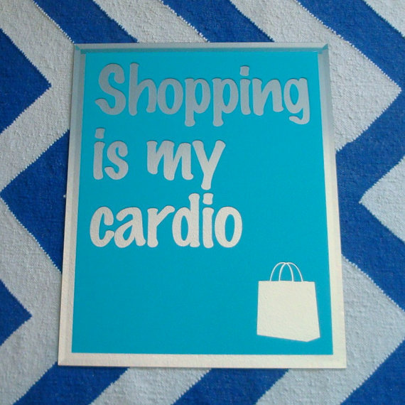 Shopping is my Cardio Quote Mirror - Sex in the City Quote