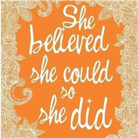 Valentina Ramos She Believed She Could So She Did (print), handmade gifts, handmade handbags, handcrafted jewelry, handmade jewelry, designer clothing, designer products