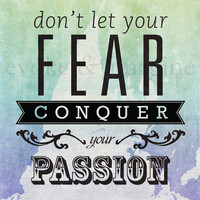 Evoke & Imagine - Conquer Your Passion - Art Print & Canvas