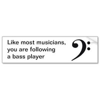 """Like most musicians"" bumper sticker from Zazzle.com"