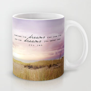 sometimes the dreams Mug by Sylvia Cook Photography